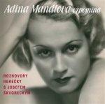 Adina Mandlová vzpomíná