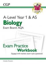New A-Level Biology: AQA Year 1 & AS Exam Practice Workbook - includes Answers