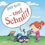 Baby Blues, ... und Schnitt!