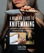 Modern Guide to Knifemaking