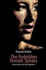 Forbidden Female Speaks
