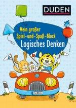 Duden: Mein großer Spiel- und Spaß-Block: Logisches Denken