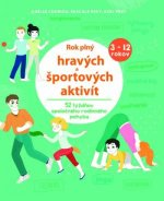 Rok plný hravých a športových aktivít