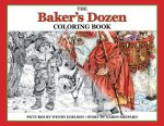 THE BAKER'S DOZEN COLORING BOOK: A GRAYS