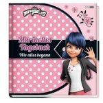 Miraculous: Marinettes Tagebuch