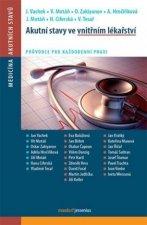 Akutní stavy ve vnitřním lékařství
