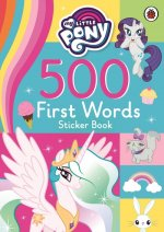 My Little Pony: 500 First Words Sticker Book