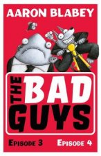 Bad Guys: Episode 3&4