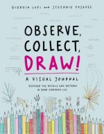 Observe, Collect, Draw! a Visual Journal