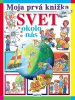Moja prvá knižka Svet okolo nás