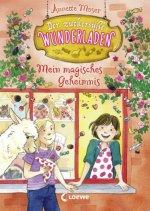 Der zuckersüße Wunderladen - Mein magisches Geheimnis