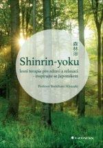 Shinrin-yoku Lesní terapie pro zdraví a relaxaci