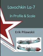 Lavochkin La-7 in Profile & Scale