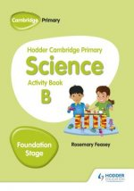 Hodder Cambridge Primary Science Activity Book B Foundation Stage
