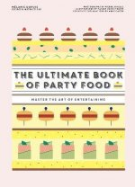 Ultimate Book of Party Food