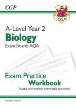 New A-Level Biology: AQA Year 2 Exam Practice Workbook - includes Answers