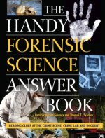 Handy Forensic Science Answer Book