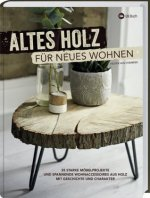 Altes Holz für neues Wohnen