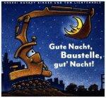 Gute Nacht, Baustelle, gut' Nacht!