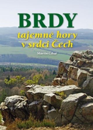 Brdy tajemné hory v srdci Čech