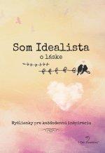 Som Idealista: O láske