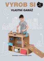 Vyrob si vlastní garáž