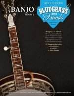 Bluegrass with Friends: Banjo Book 1