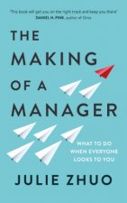 Making of a Manager