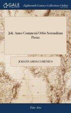 Joh. Amos Commenii Orbis Sensualium Pictus