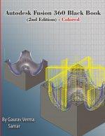 Autodesk Fusion 360 Black Book (2nd Edition) - Colored