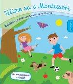 Učíme sa s Montessori Prvé objavy