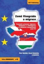 Země Visegrádu a migrace - Fenomén procesu migrace, integrace a reintegrace v kontextu bezpečnosti zemí V4