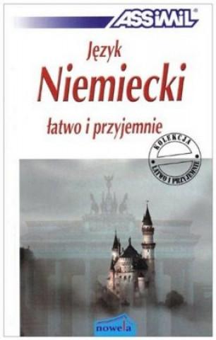 ASSiMiL Deutsch als Fremdsprache / Jezyk Niemiecki latwo i przyjemnie - Lehrbuch A1-B2