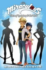 Miraculous: Tales of Ladybug and Cat Noir: Season Two - The Chosen One