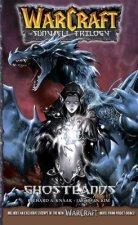 WarCraft:The Sunwell Trilogy #3: Ghostlands