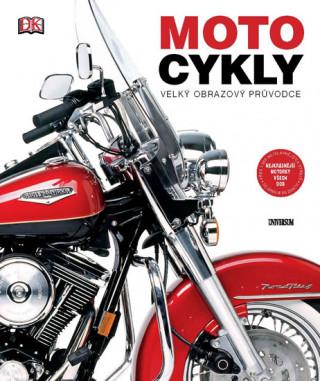 Motocykly Velký obrazový průvodce