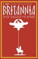 Britannia Volume 3: Lost Eagles of Rome