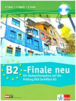 B2-Finale neu. Übungsbuch und Audio-CD