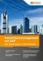 Investitionsmanagement in SAP inkl. Neuerungen in S/4HANA - 2., erweiterte Auflage