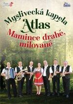 Myslivecká kapela Atlas - Mamince - DVD