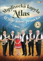 Myslivecká kapela Atlas-Ať žije písnička - CD + DVD