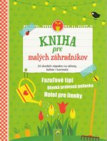 Kniha pre malých záhradkárov