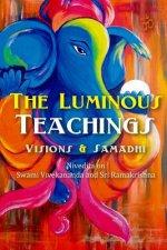 The Luminous Teachings: Visions and Samadhi