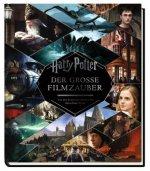 Harry Potter: Der große Filmzauber (Erweiterte, überarbeitete Neuausgabe)