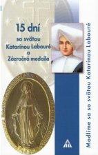 15 dní so svätou Katarínou Labouré a Zázračná medaila