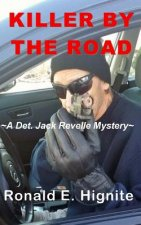 Killer by the Road: A Jack Ravelle Mystery