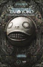 Strange Work Of Taro Yoko: From Drakengard To Nier:Automata