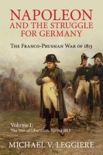 Napoleon and the Struggle for Germany