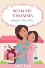 Madre - Diario Della Figlia