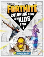 Fortnite Coloring Book: (unofficial Fortnite Coloring Book for Kids 70+ Pages)